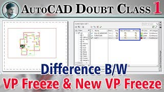 #1 | AutoCAD | Difference B/W Freeze & VP Freeze & New VP Freeze in Layer |