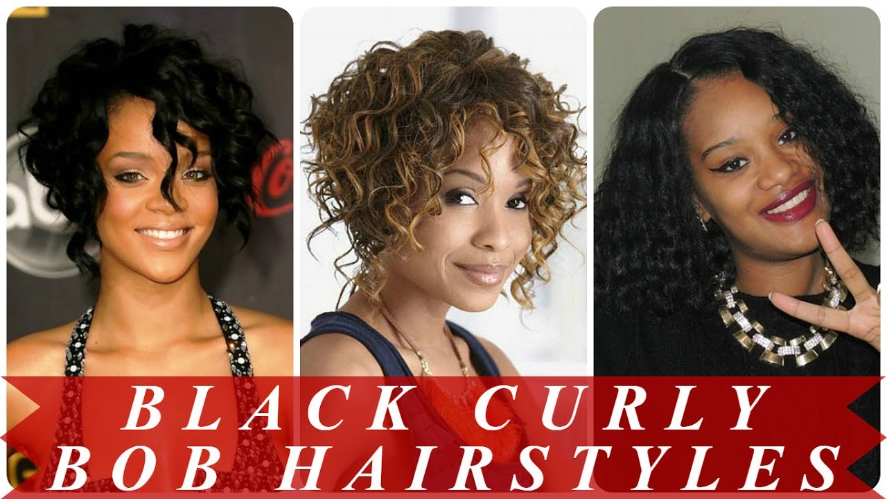 Curly Bob Hairstyles For Black Hair Youtube