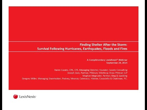 """LexisNexis Webinar: """"Finding Shelter after the Storm:Hurricanes, Earthquakes, Floods and Fires"""""""