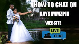 How to Chat with us | On our website.