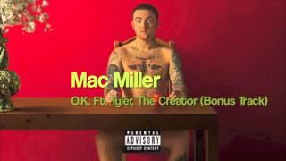 Mac Miller - O.K. Ft. Tyler, The Creator (Bonus Track) (WMWTSO)