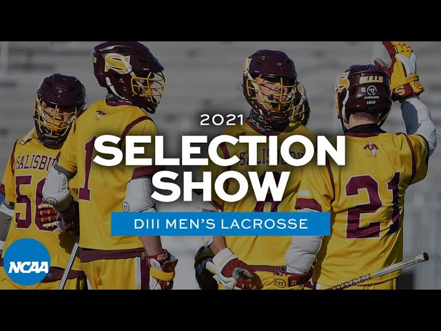 NCAA DIII men's lacrosse championship selection show | 2021