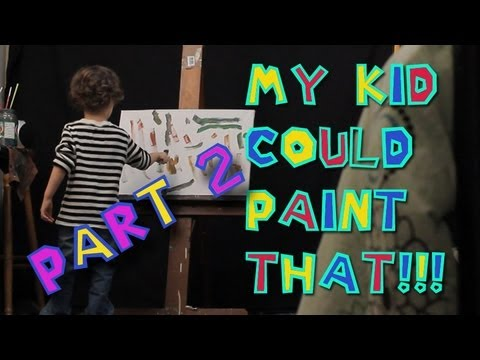 My KID could paint That! (PART 2) ABSTRACT Modern ART LIVE painting