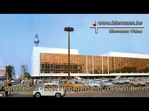 Unser Berlin - DDR Propagandafilm über Ost-Berlin