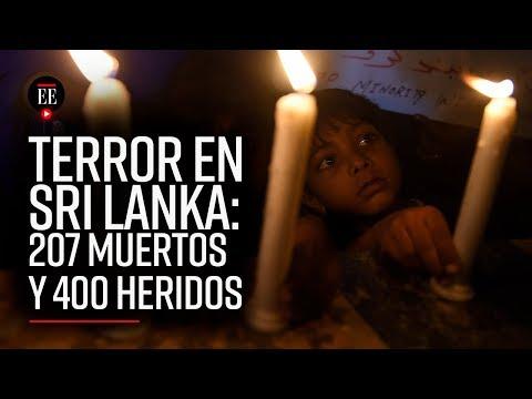 Terror en Sri Lanka: ocho atentados el Domingo de Resurrección | Noticias