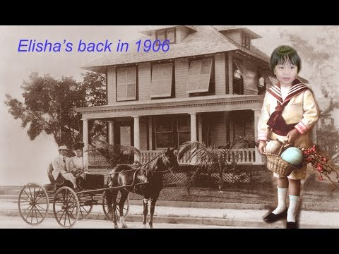 ELISHA'S BACK IN 1906 LET'S COME ALONG EXPLORING HISTORY