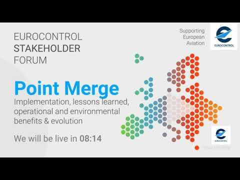 EUROCONTROL Stakeholder Forum on Point Merge