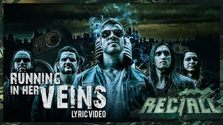 REC/ALL - Running in Her Veins (ft. Kiko Loureiro) [[OFFICIAL LYRIC VIDEO]]