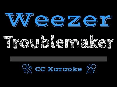 Weezer   Troublemaker CC Karaoke Instrumental