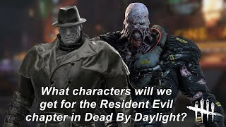 "Dead By Daylight| What ""Resident Evil"" characters can we expect? Tinfoil Talk for Chapter 20 DLC!"