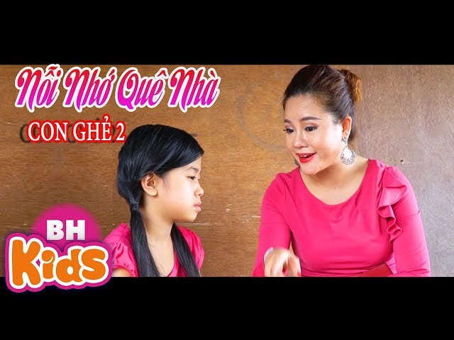Nỗi Nhớ Quê Nhà - Bé Thanh Hằng | Nhạc Phim Con Ghẻ 2 [MV 2018]