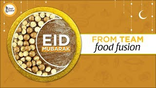 Eid Mubarak From Team Food Fusion