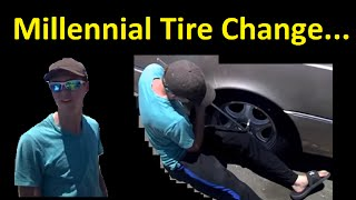 Millennial Can't Change a Tire ~ Fail LOL Tires Millennials Common Sense