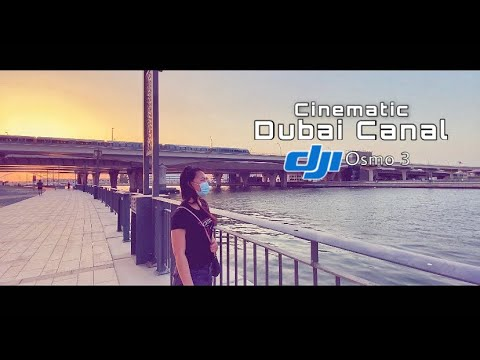 dubai-canal-waterfront-|-cinematic-video-using-dji-osmo-3