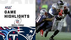 Titans vs. Patriots Wild Card Round Highlights | NFL 2019 Playoffs