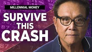 3 Steps to Survive THIS Market Crash - Robert Kiyosaki [Millennial Money]