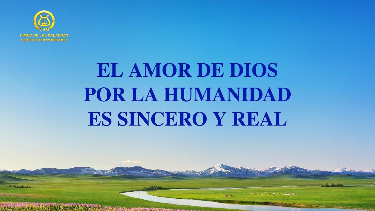 Canción cristiana   El amor de Dios por la humanidad es sincero y real