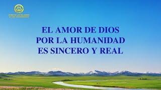 Canción cristiana | El amor de Dios por la humanidad es sincero y real