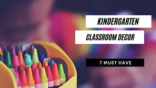 45 Awesome Classroom Decoration Ideas for Kindergarten