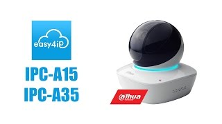 Dahua Easy4ip home wifi model A15 & A35