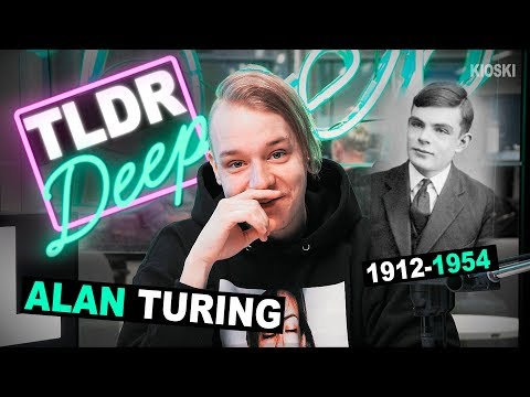 Alan Turing - TLDRDEEP