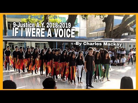 IF I WERE A VOICE BY CHARLES MACKAY (SPEECH CHOIR) GRADE 9-JUSTICE A.Y.2018-2019