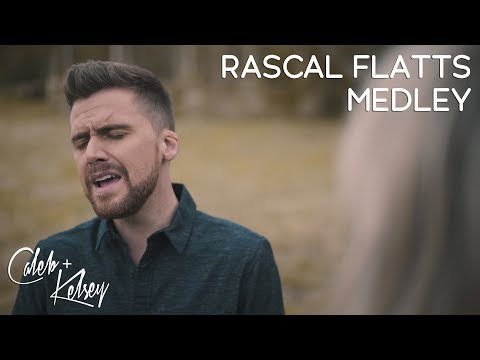 Here Comes Goodbye / What Hurts the Most (Rascal Flatts Medley) | Caleb and Kelsey