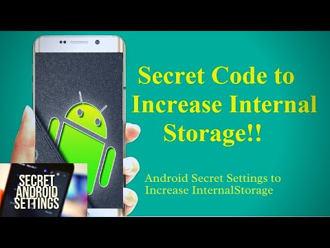 Android Secret Settings to Increase Internal Storage. Hidden android fea...