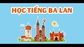 Learn Poland - Học Tiếng Ba Lan