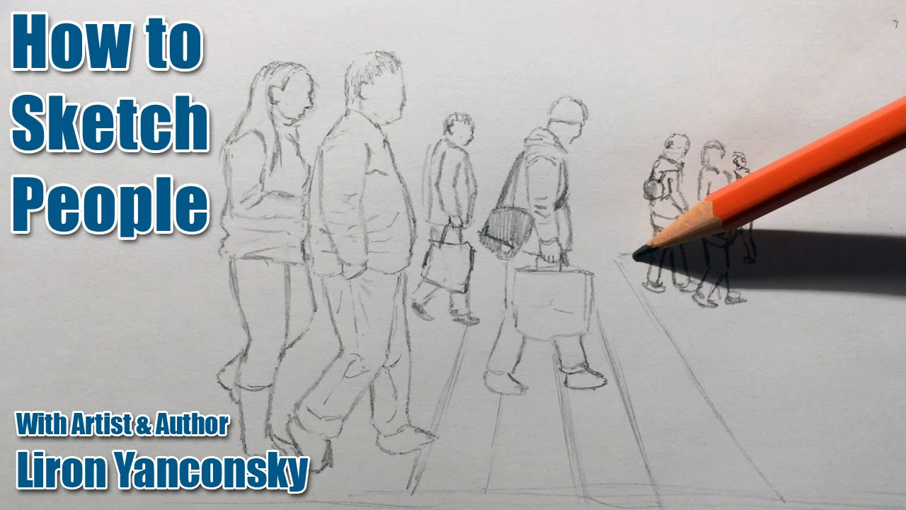 How To Sketch People Anywhere And Without Experience