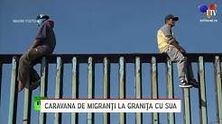 Caravana de migrani la grania cu SUA - Litoral TV