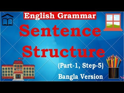 Learning English Grammar | Sentence Structure | Bangla Version | part 2, step 5 | Trust Online Care