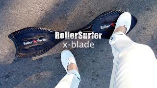 rollerSurfer X-blade. Обзор вейвборд