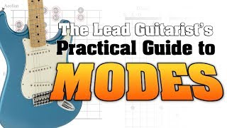 The Lead Guitarist's Practical Guide to Modes