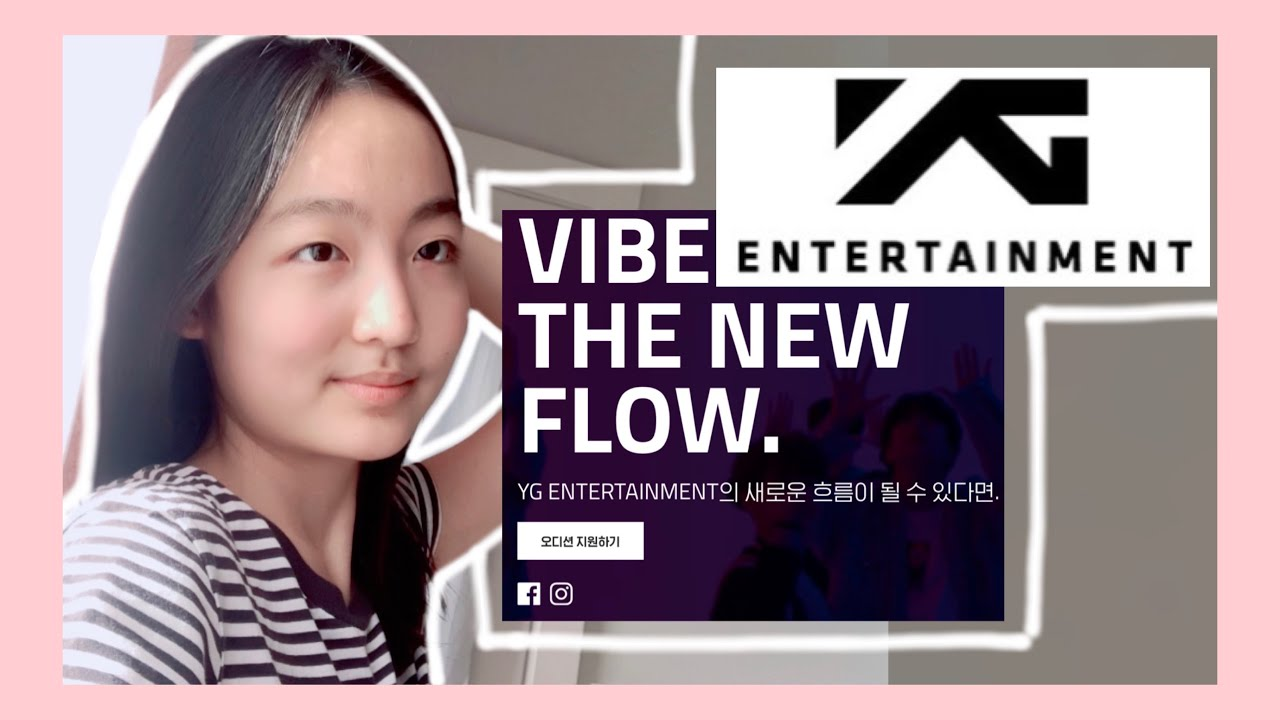 How To Audition For Yg Entertainment Right Now Kpop Online Audition Tips Youtube