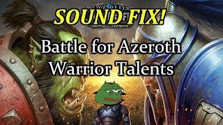 Battle for Azeroth - Arms Warrior Talents - Rageless! (SOUND FIX)
