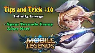 Spam Tornado Fanny AfrerNerf - Tips and Trick Fanny - Mobile Legends