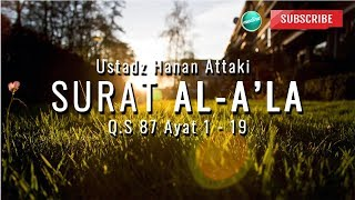 Download Surat Al A'la Ustadz Hanan  Attaki LC | Medina Dakwah