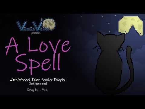 A Love Spell - Witch/Warlock Feline Familiar Roleplay