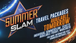 Get your SummerSlam Travel Packages - available tomorrow at noon ET