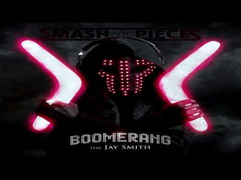 Smash Into Pieces - Boomerang (feat. Jay Smith)