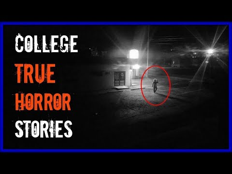 4 TRUE Horror Stories at College   |  School & University Campus Nightmares