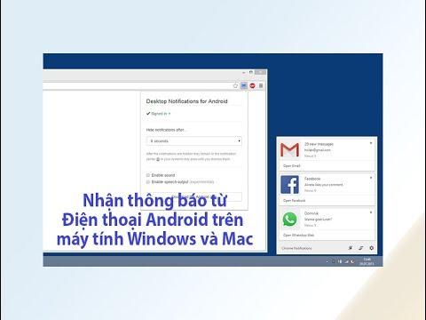[Android] Nhận thông báo từ smartphone Android trên máy tính Windows và Mac