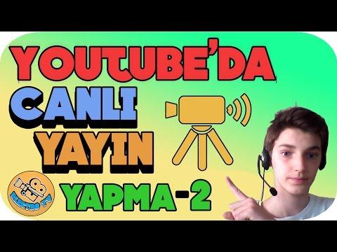 YouTube'da Canlı Yayın Nasıl Yapılır...