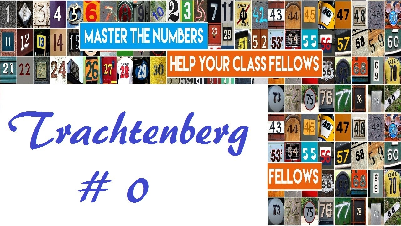 Become A Human Calculator - Trachtenberg # 0 - Introduction