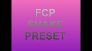 fcp shake preset // download