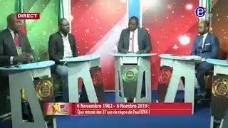 237 LE DÉBAT (QUE RETENIR DES 37 ANS DE RÈGNE DE PAUL BIYA ?) EQUINOXE TV