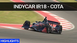 iRacing Highlights - Indycar IR18 @ COTA