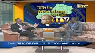 TMI: THE CRUX OF OSUN ELECTION AND 2019 pt 2
