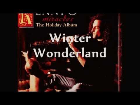 Winter Wonderland - KENNY G